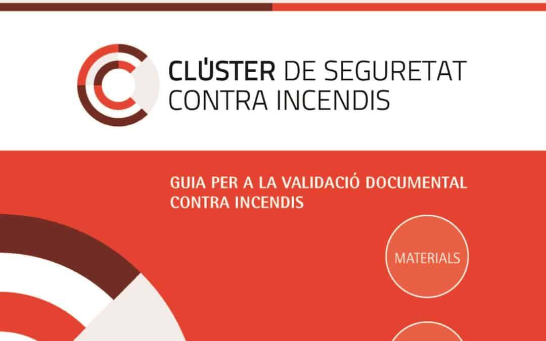 El CLÚSIC publica la Guía para la validación documental de materiales, productos, equipos y sistemas contra incendios
